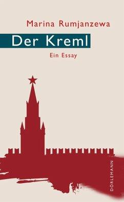 Der Kreml (eBook, ePUB) - Rumjanzewa, Marina
