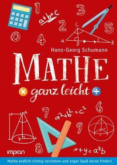 Mathe ganz leicht - Schumann, Hans-Georg