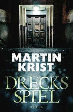 Drecksspiel - Krist, Martin