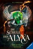 Der dunkle Meister / Die Schule der Alyxa Bd.1