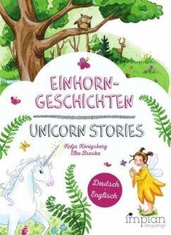 Einhorngeschichten / Unicorn Stories - Königsberg, Katja