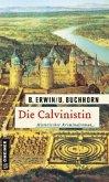 Die Calvinistin (Mängelexemplar)