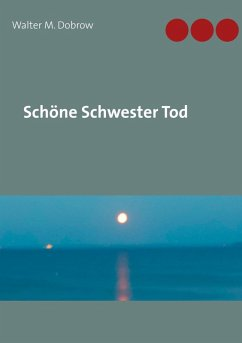Schöne Schwester Tod (eBook, ePUB)