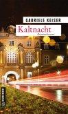 Kaltnacht / Franca Mazzari Bd.6 (Mängelexemplar)