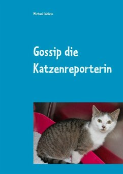 Gossip die Katzenreporterin (eBook, ePUB)