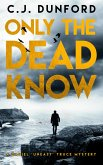 Only the Dead Know (eBook, ePUB)