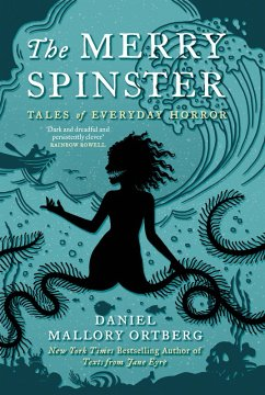 The Merry Spinster (eBook, ePUB) - Ortberg, Daniel Mallory