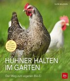 Hühner halten im Garten (Mängelexemplar)