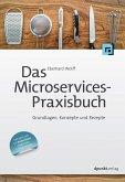 Das Microservices-Praxisbuch (eBook, ePUB)