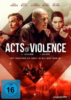 Acts Of Violence - Bruce Willis,Cole Hauser,Shawn Ashmore