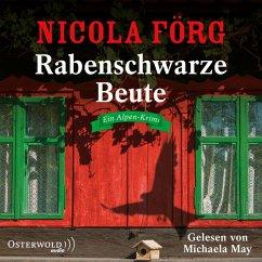 Rabenschwarze Beute / Kommissarin Irmi Mangold Bd.9 (MP3-Download) - Förg, Nicola