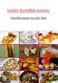 Lecker Kartoffeln kochen (eBook, ePUB)
