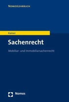 Sachenrecht - Kainer, Friedemann
