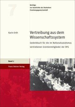 Vertreibung aus dem Wissenschaftssystem - Orth, Karin