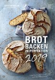 Brot backen in Perfektion 2019 - Rezeptkalender