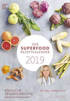 Der Superfood-Rezeptkalender 2019 - Fleck, Anne