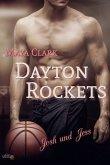 Dayton Rockets: Josh und Jess