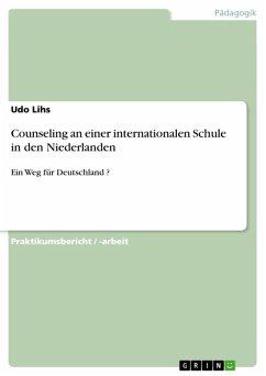 Counseling an einer internationalen Schule in den Niederlanden (eBook, ePUB)