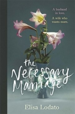 The Necessary Marriage - Lodato, Elisa