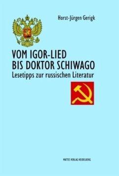 Vom Igor-Lied bis Doktor Schiwago - Gerigk, Horst-Jürgen