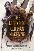 THE LEGEND OF OLD MAN McKENZIE
