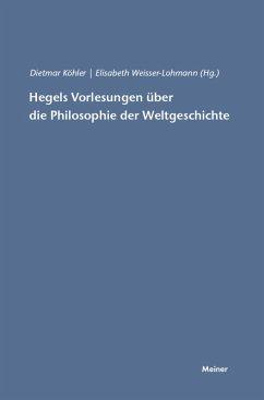 Hegels Vorlesungen über die Philosophie der Weltgeschichte (eBook, PDF)
