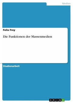 Die Funktionen der Massenmedien (eBook, ePUB)