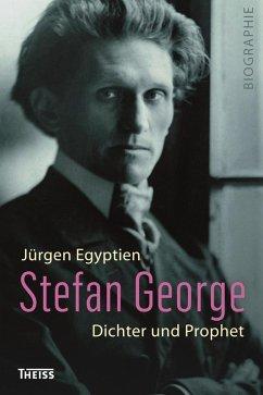 Stefan George (eBook, PDF) - Egyptien, Jürgen