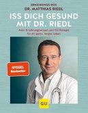 Iss dich gesund mit Dr. Riedl (eBook, ePUB)