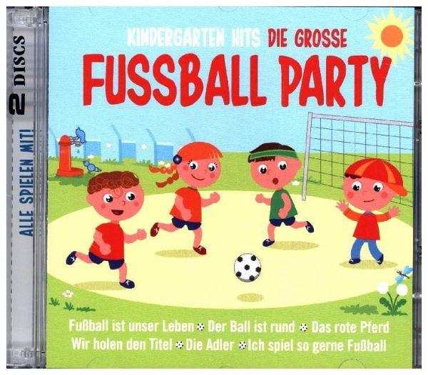 Kindergarten Hits Die Grosse Fussball Party 2 Audio Cds