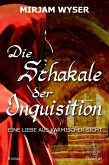 Die Schakale der Inquisition (eBook, ePUB)