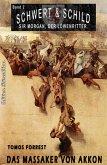 SCHWERT UND SCHILD - Sir Morgan, der Löwenritter Band 2: Das Massaker von Akkon (eBook, ePUB)