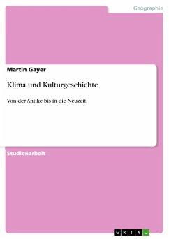 Klima und Kulturgeschichte (eBook, ePUB)