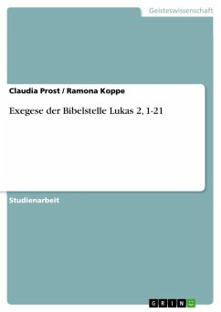 Exegese der Bibelstelle Lukas 2, 1-21 (eBook, ePUB)