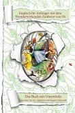 Englisch für Anfänger und Fortgeschrittene mit dem Wunderwirkenden Zauberer von Oz (eBook, ePUB)