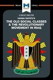 An Analysis of Hanna Batatu's The Old Social Classes and the Revolutionary Movements of Iraq