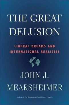 The Great Delusion - Mearsheimer, John J.