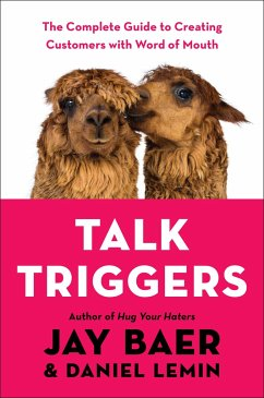 Talk Triggers: The Complete Guide to Creating C...