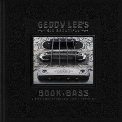 Geddy Lee's Big Beautiful Book of Bass - Lee, Geddy