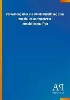 Verordnung über die Berufsausbildung zum Immobilienkaufmann/zur Immobilienkauffrau