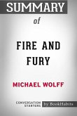 Summary of Fire and Fury by Michael Wolff: Conversation Starters