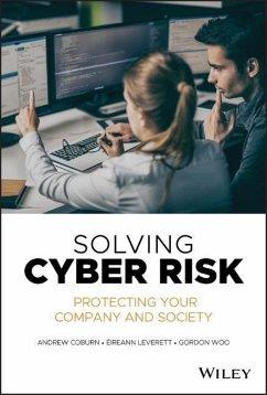 Solving Cyber Risk - Coburn, Andrew; Leverett, Eireann; Woo, Gordon