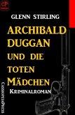 Archibald Duggan und die toten Mädchen (eBook, ePUB)