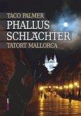 Phallus-Schlächter (eBook, ePUB)
