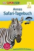 SUPERLESER! Annas Safari-Tagebuch / Superleser 2. Lesestufe Bd.1 (Mängelexemplar)