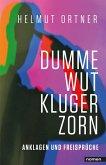 Dumme Wut. Kluger Zorn (eBook, ePUB)
