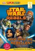 Star Wars Rebels - Wer sind die Rebellen? (Mängelexemplar)