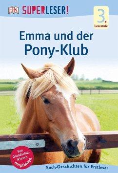 SUPERLESER! Emma und der Pony-Klub (Mängelexemp...