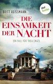 Die Einsamkeit der Nacht / Ein Fall für Thea Engel Bd.4 (eBook, ePUB)
