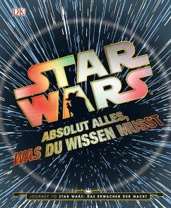 Star Wars(TM) Absolut alles, was du wissen musst (Mängelexemplar)